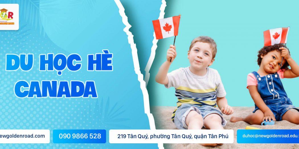 Du Học Hè Canada 2021 cùng New Golden Road